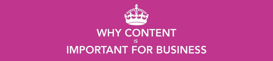 Why Content Is Important For Business