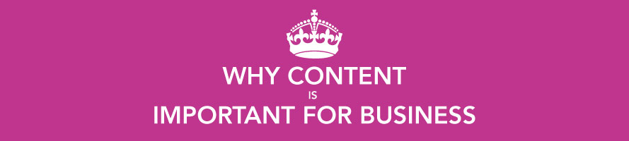 Why Content is Important for Your Business