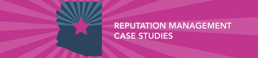 Reputation Management Case Studies