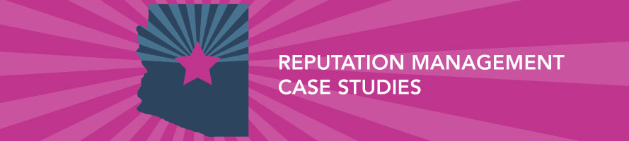 Reputation Management Case Studies