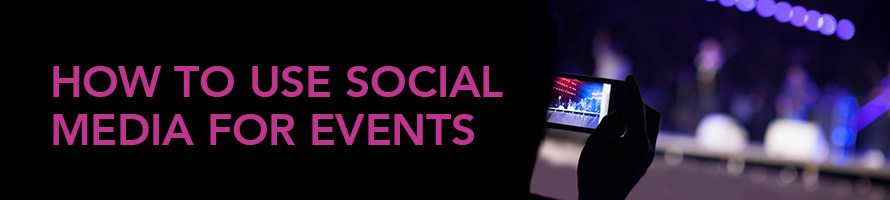 How to Use Social Media for Events