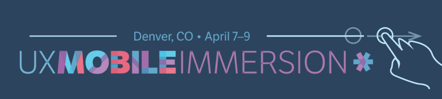 2014 UX Mobile Immersion Conference Recap