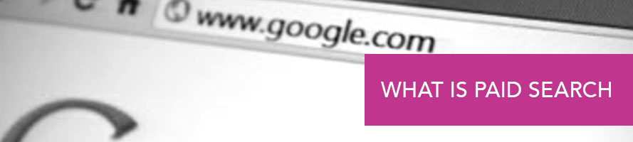 What is Paid Search?