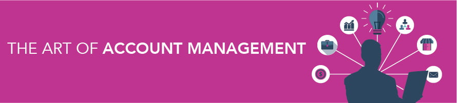The Art of Account Management