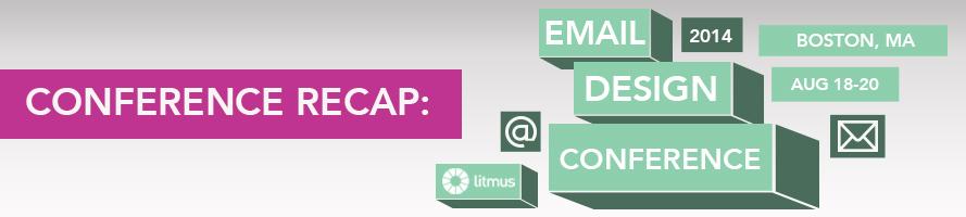 2014 Litmus Email Design Conference Recap