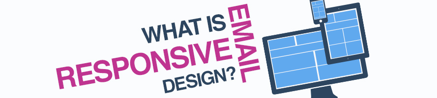 What is Responsive Email Design?