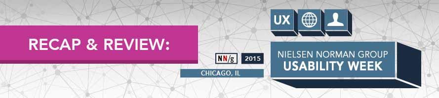 2015 Nielsen Norman Group Usability Week Recap & Review