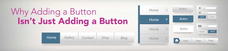 Why Adding a Button Isn't Just Adding a Button