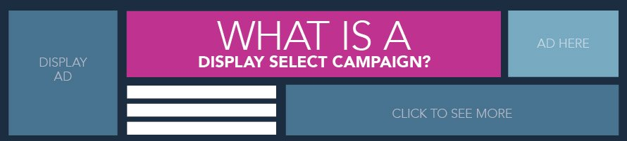 what is a display select campaign