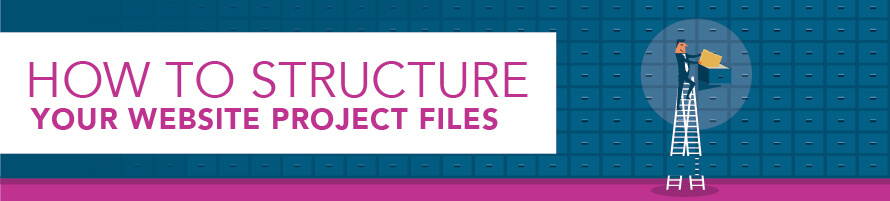 How to Structure Your Website Project Files