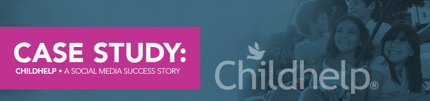 Childhelp – A Social Media Success Story