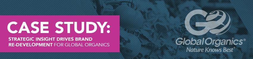 Strategic Insight Drives Brand Redevelopment for Global Organics