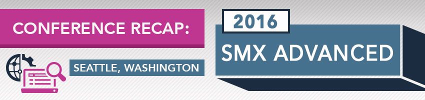 2016 SMX Advanced Conference Recap