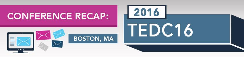TEDC16 Conference Recap