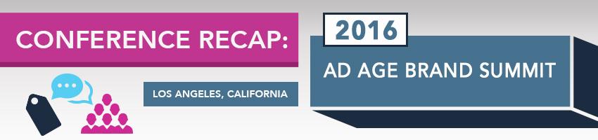 2016 Ad Age Brand Summit Recap