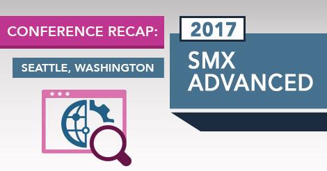 2017 SMX Advanced Conference Recap