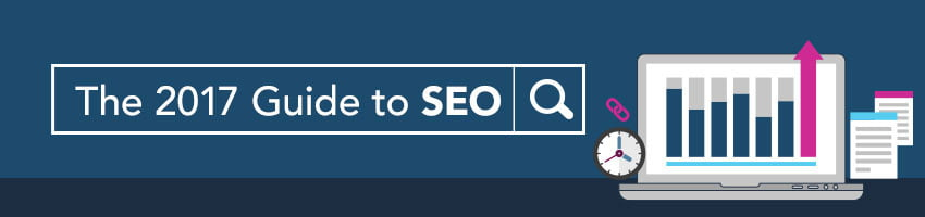 The 2017 Guide to SEO