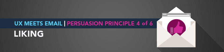 UX Meets Email: Persuasion Principle 4 of 6