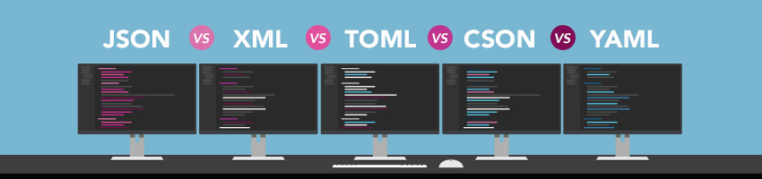 JSON vs XML vs TOML vs CSON vs YAML