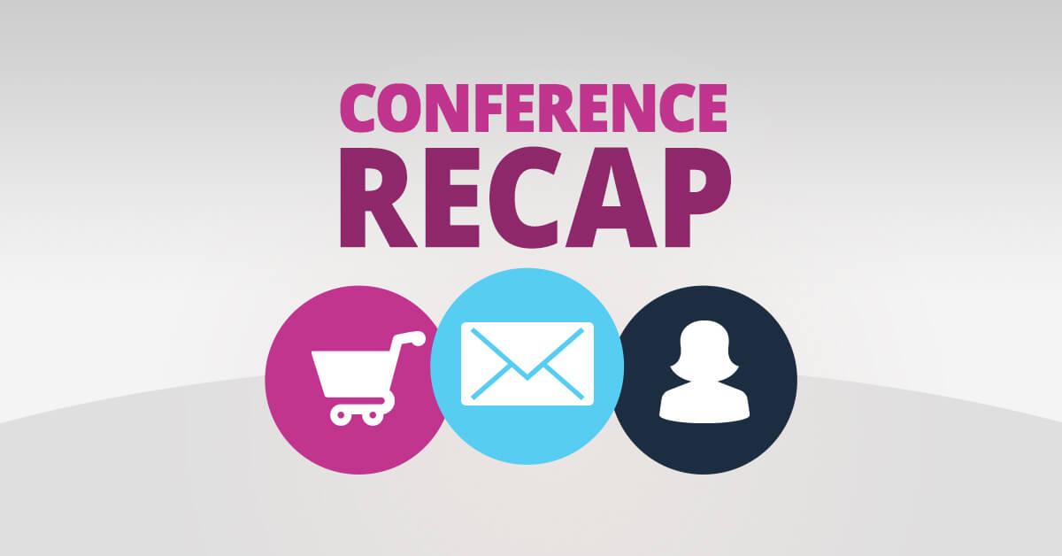 2018 Email Evolution Conference Recap