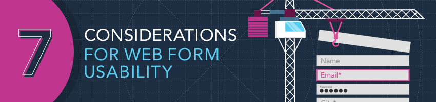 7 Considerations For Web Form Usability