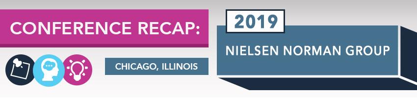 2019 Nielsen Norman Group Conference Recap