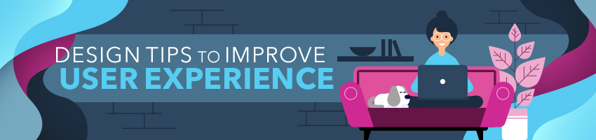 Design Tips to Improve User Experience