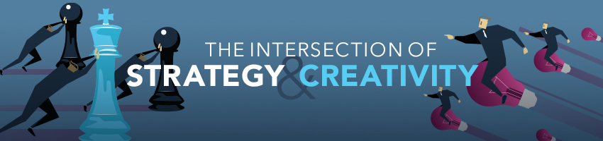 The Intersection of Strategy and Creativity