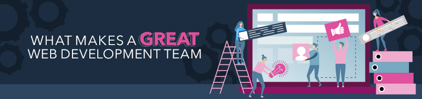 What Makes a Great Web Development Team