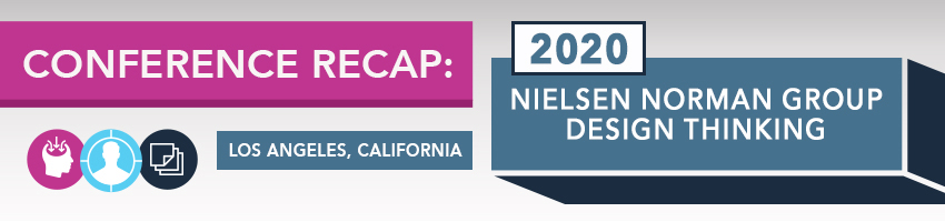 2020 Nielsen Norman Group Design Thinking Conference Recap