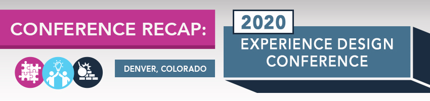 2020 Experience Design Conference Recap